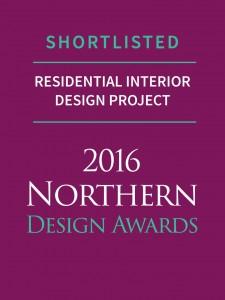 Northern Design Awards 2016 - Residential Interior Design Project - Shortlisted